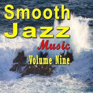 Smooth Jazz Music Vol. Nine