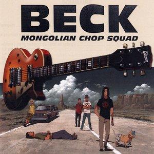 Bild für 'BECK: Mongolian Chop Squad'