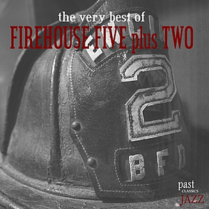 The Very Best Of Firehouse Five plus Two