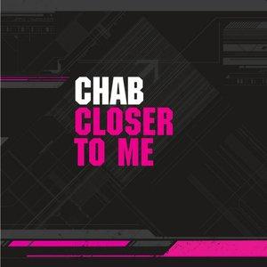 Closer To Me