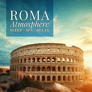 Roma Atmosphere