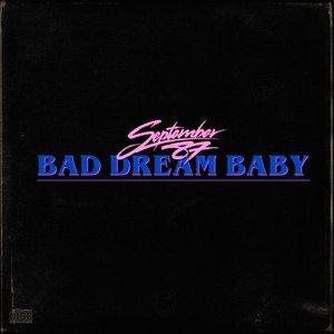 Bad Dream Baby - Single