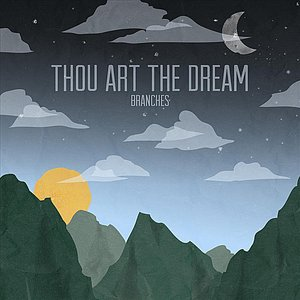 Thou Art the Dream