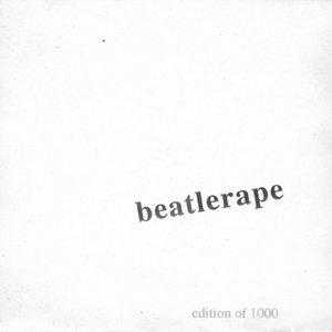 The Beatlerape