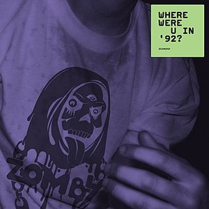 Where Were U In '92 ?