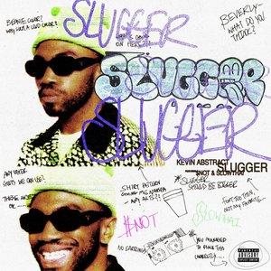 SLUGGER (feat. $NOT & slowthai)