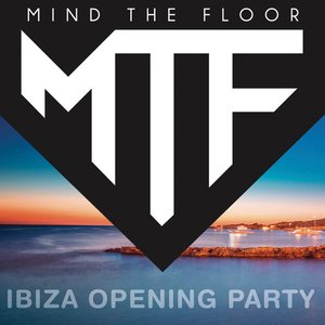 Mind The Floor  - Ibiza Opening Party
