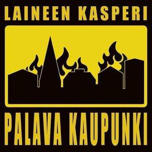 Laineen Kasperi & Palava Kaupunki
