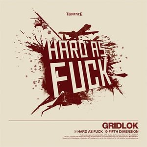 Hard As Fuck / Fifth Dimension - Single