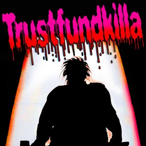 Avatar for trustFundKilla