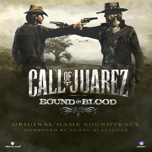 Call of Juarez: Bound In Blood (Original Game Soundtrack)
