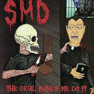 The Devil Makes Me Do It