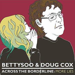 Across the Borderline: More Lies