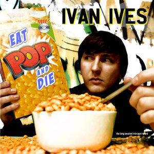 Eat Pop And Die