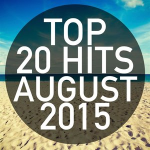 Top 20 Hits August 2015