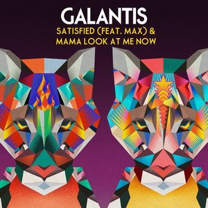Satisfied (feat. MAX) / Mama Look at Me Now
