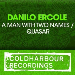 A Man With Two Names / Quasar