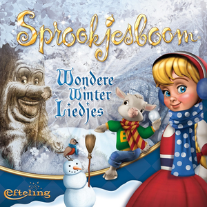 Efteling - Sprookjesboom Wondere Winterliedjes