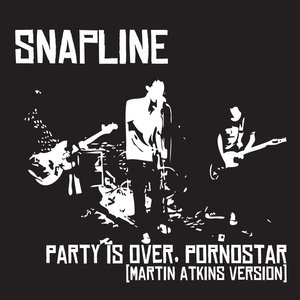 Party Is Over, Pornostar (Martin Atkins Version)
