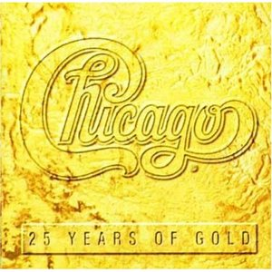 Chicago: 25 Years of Gold