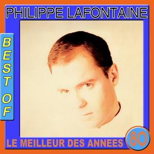 Best of Philippe Lafontaine (Le meilleur des années 80)