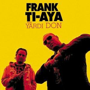 Avatar für Frank Ti-Aya Feat. Yardi Don