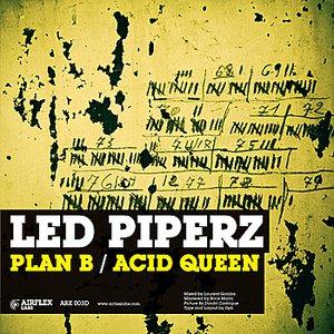 Plan B / Acid Queen