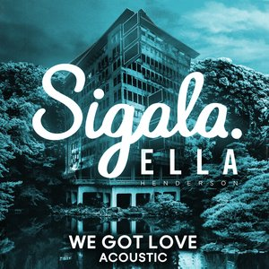 We Got Love (Acoustic)