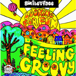 Feeling Groovy: For Smoke Sessions Only