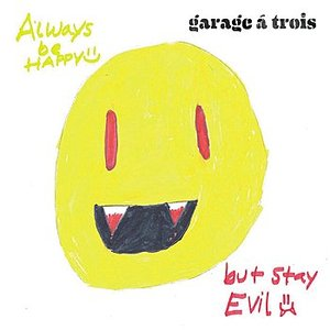 Always Be Happy, But Stay Evil