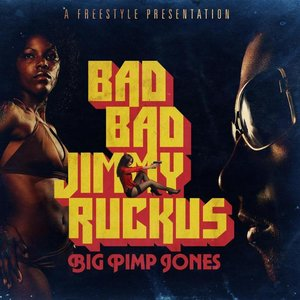 Bad Bad Jimmy Ruckus
