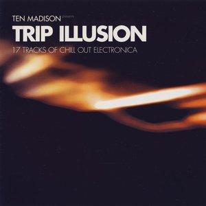 trip illusion