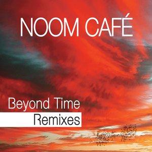 Beyond Time Remixes
