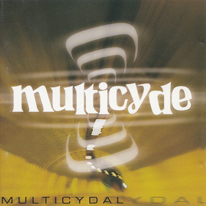 Multicyde - Not for the dough