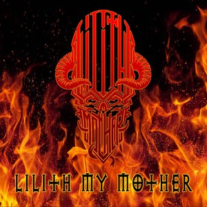 Lilith My Mother