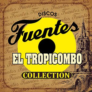 Discos Fuentes El Tropicombo Collection