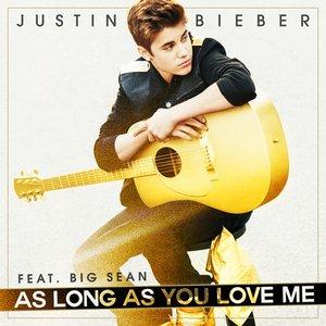 As Long As You Love Me (feat. Big Sean) - Single