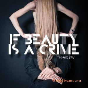 If Beauty Is A Crime