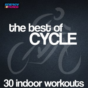 The Best of Cycle (30 Indoor Workouts with BPM Included)