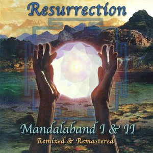 Resurrection: Mandalaband I & II