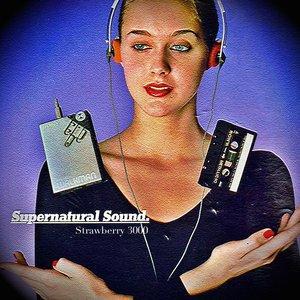 Supernatural Sound.