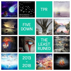 Five Down: The Least Ruined (2013-2018)