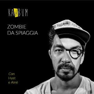 Zombie da Spiaggia (feat. Aine & Hyst)