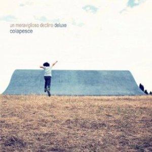 Un meraviglioso declino (Deluxe Edition)