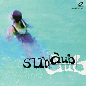 Sub Dub
