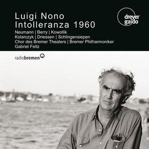 Nono: Intolleranza 1960