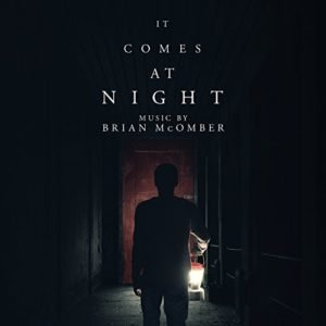 It Comes at Night (Original Motion Picture Soundtrack)