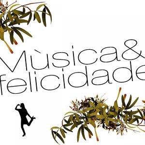 Musica & Felicidade Remixes