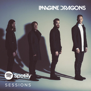 Imagine Dragons (Spotify Sessions)