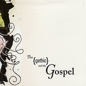 The Gothic and the Gospel
